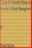 College & University Essays in Records & Library Management