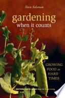 Gardening When It Counts