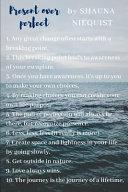 Cheatsheet Journal on Present Over Perfect by Shauna Niequist