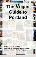 The Vegan Guide to Portland