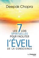 Les 7 lois spirituelles pour faciliter l'éveil de la conscience Pdf/ePub eBook