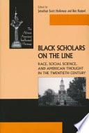 Black Scholars on the Line