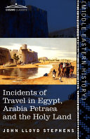 Pdf Incidents of Travel in Egypt, Arabia Petraea and the Holy Land Telecharger