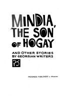Mindia The Son Of Hogay And Other Stories