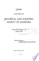 Papers Read Before the Historical and Scientific Society of Manitoba
