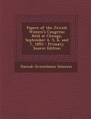 Papers Of The Jewish Women S Congress