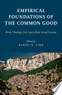 Empirical Foundations of the Common Good Book