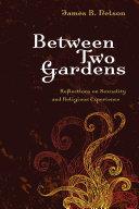 Between Two Gardens
