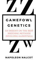 Gamefowl Genetics