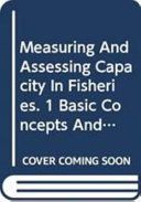 Measuring and Assessing Capacity in Fisheries  Basic concepts and management options