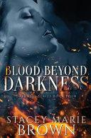 Blood Beyond Darkness
