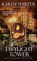 The Twylight Tower [Pdf/ePub] eBook
