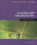 Algebra and Trigonometry: A Graphing Approach