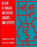 Design of Analog Integrated Circuits and Systems