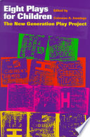 Eight plays for children  : the new generation play project