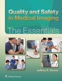 Quality And Safety In Medical Imaging The Essentials Book PDF