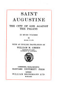 The City of God Against the Pagans    v  7  Translated by William M  Green