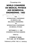Proceedings of the World Congress on Medical Physics and Biomedical Engineering