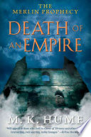 The Merlin Prophecy Book Two  Death of an Empire
