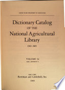 Dictionary Catalog of the National Agricultural Library, 1862-1965