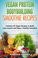 Vegan Protein Bodybuilding Smoothie Recipes