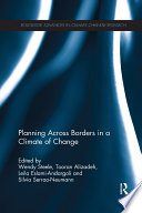 Planning Across Borders in a Climate of Change