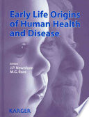 Early Life Origins of Human Health and Disease Book