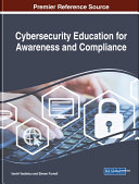 Cybersecurity Education for Awareness and Compliance
