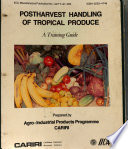 Postharvest Handling Of Tropical Produce Book PDF