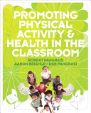 Cover of Promoting Physical Activity and Health in the Classroom
