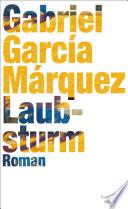 Laubsturm  : Roman