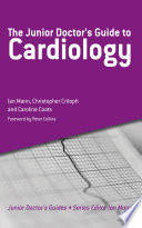 The Junior Doctor s Guide to Cardiology