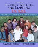 Reading, Writing and Learning in ESL
