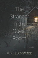 The Stranger In The Guest Room