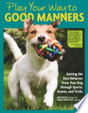 Play Your Way to Good Manners Book PDF