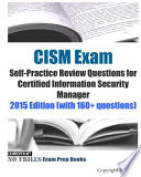 CISM Exam Self-Practice Review Questions for Certified Information Security Manager