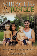 Miracles in the Jungle