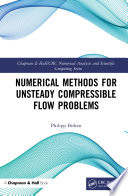 Numerical Methods for Unsteady Compressible Flow Problems
