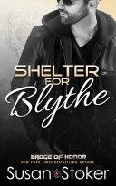 Shelter for Blythe: A Firefighter/Police Romantic Suspense