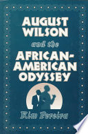August Wilson and the African American Odyssey Book