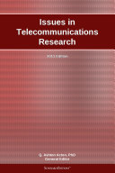Issues in Telecommunications Research  2011 Edition