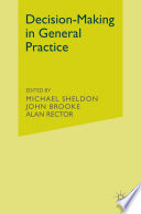 Decision making in General Practice Book