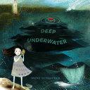 Deep Underwater [Pdf/ePub] eBook