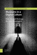 Museums in a Digital Culture