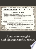 American Druggist and Pharmaceutical Record