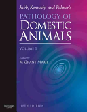 Jubb  Kennedy  and Palmer s pathology of domestic animals Book