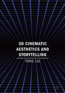 3D Cinematic Aesthetics and Storytelling