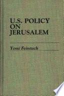 U.S. Policy on Jerusalem