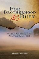 For Brotherhood and Duty