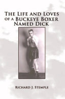 The Life and Loves of a Buckeye Boxer Named Dick